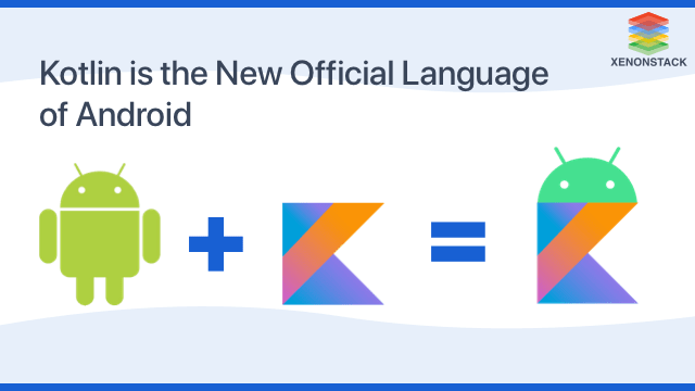 Kotlin the Official Language of Android