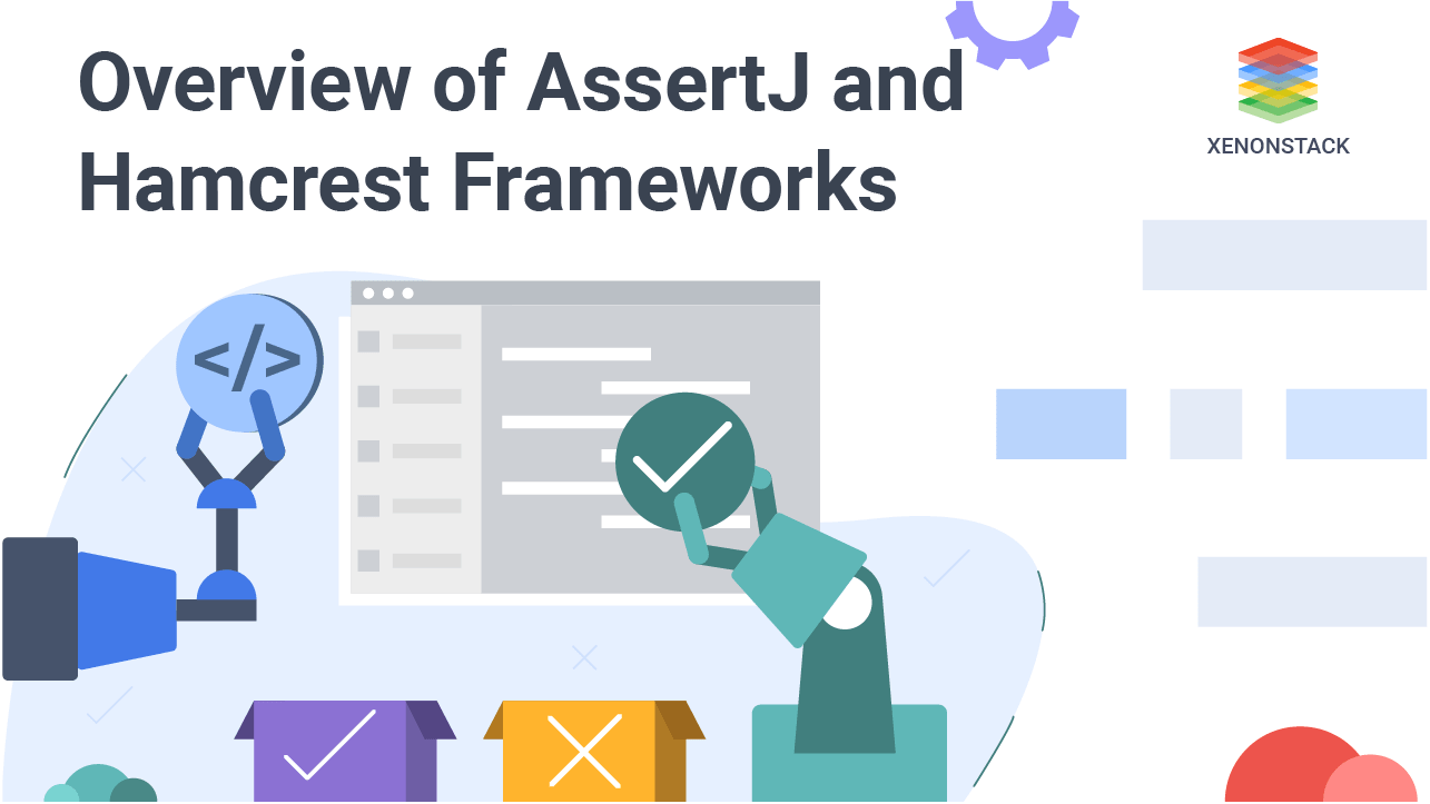 Getting Started with AssertJ and HamCrest Assertion Frameworks