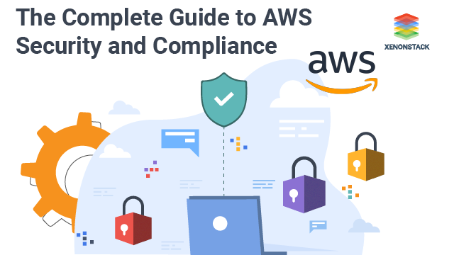 A Complete Guide for AWS Security Services and Compliance