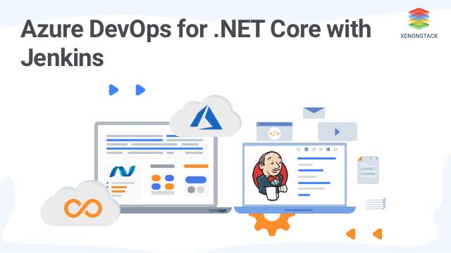 Azure DevOps for .NET Core with Jenkins