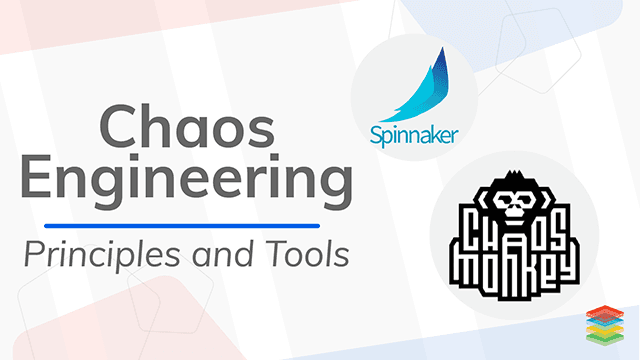 Chaos Engineering Principles ,Tools and Best Practices