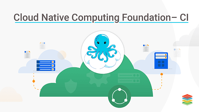 CNCF Cloud Native Continuous Integration (CI) and Dashboard