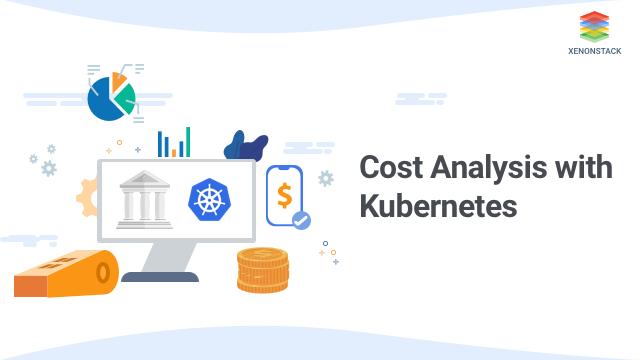 Kubecost - Cost Analysis with Kubernetes Monitoring