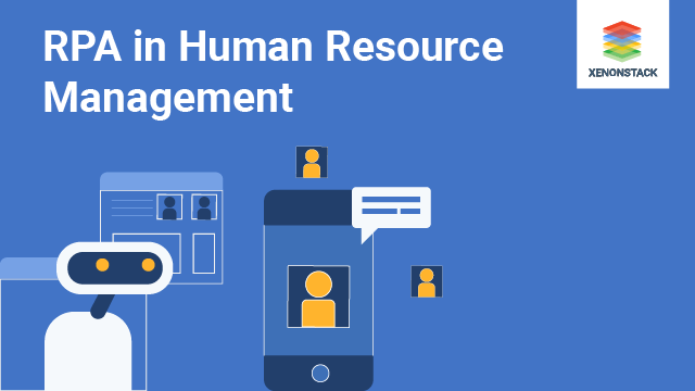 Robotic Process Automation (RPA) in Human Resources Management