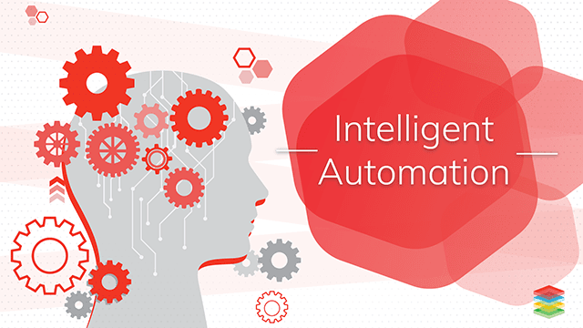 Intelligent Process Automation Systems and Benefits
