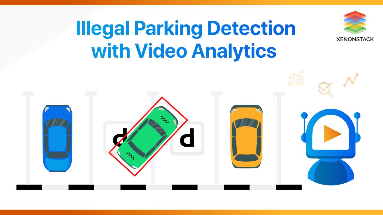 Illegal Parking Detection Using Video Surveillance
