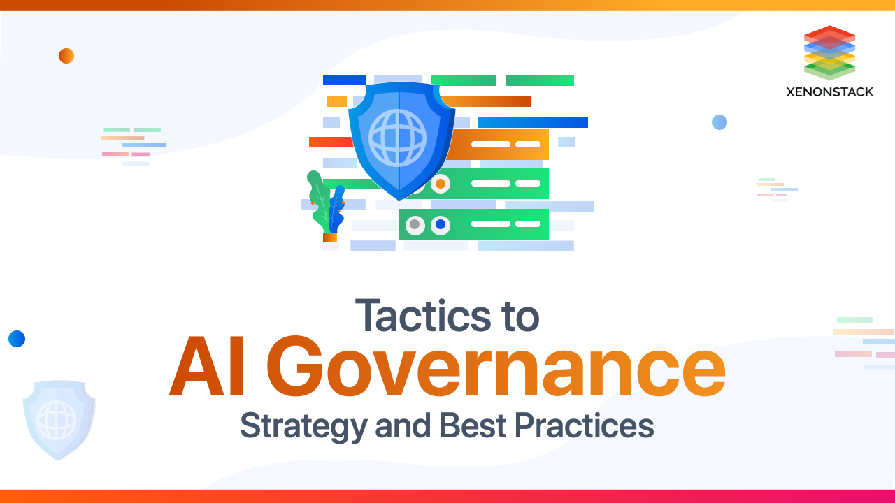 AI Governance Strategy and Best Practices | Advanced Guide