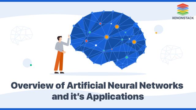Artificial Neural Networks Applications and Algorithms