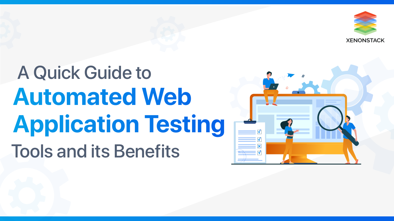 Web Application Automated Testing Tools and its Benefit