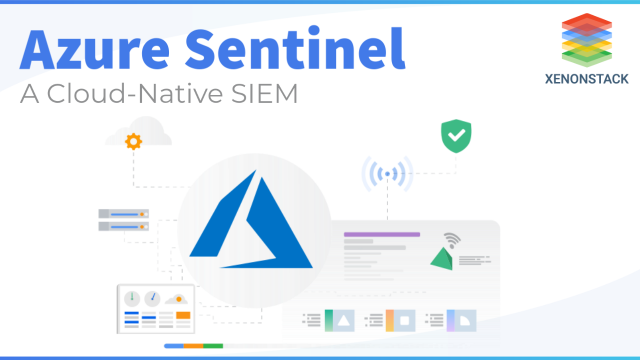 A Complete Guide of Azure Sentinel and it's Components