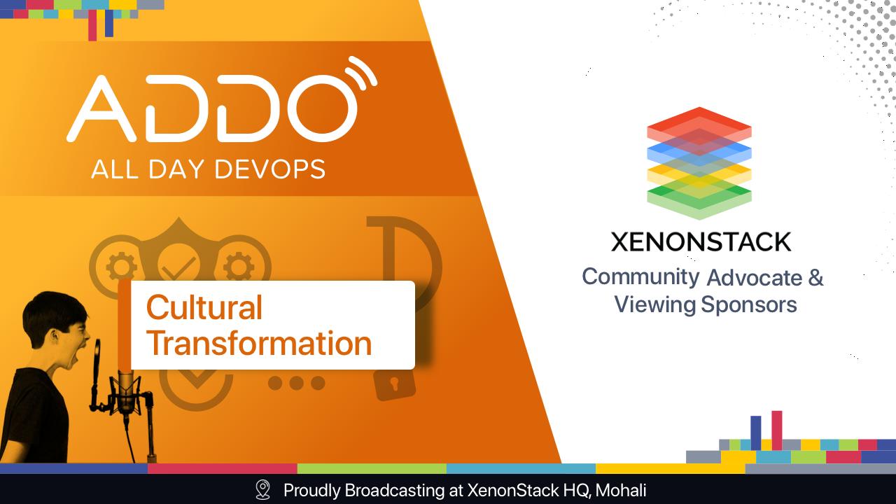 xenonstack-cultural-transformation-addo2021