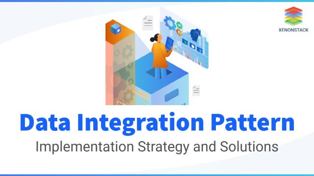 Data Integration Pattern Types and Implementation for Enterprises