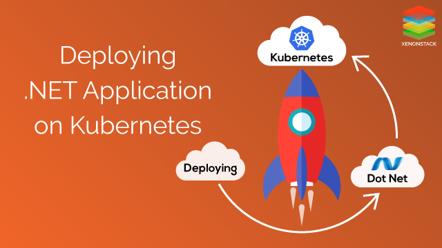 Develop and Deploy ASP.NET Application on Kubernetes
