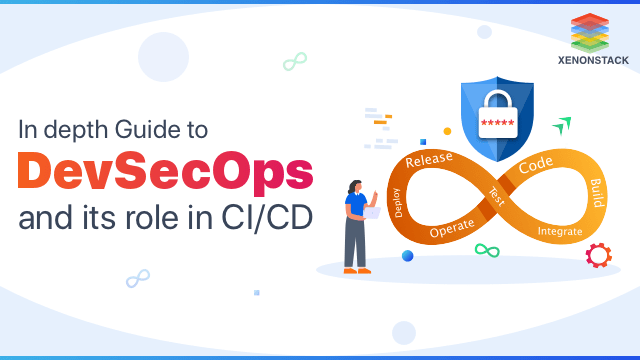 Understanding DevSecOps and its Role in CI/CD