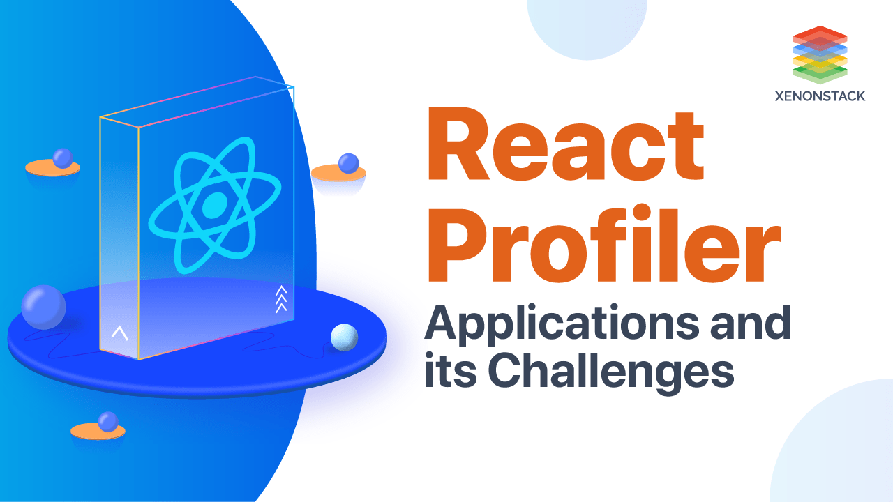 How to Profile a React Application? and its Challenges