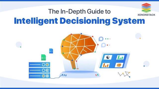 Understanding Intelligent Decisioning System Tools and Principles