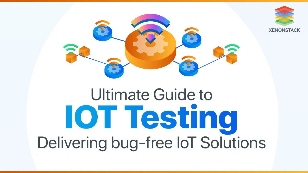 Internet of Things Testing Tools, Challenges and Its Types