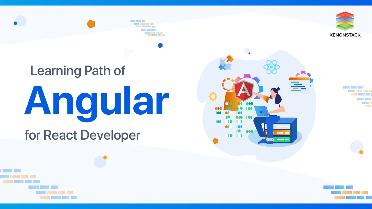 Learn Angular | Perfect Guide for React Developers