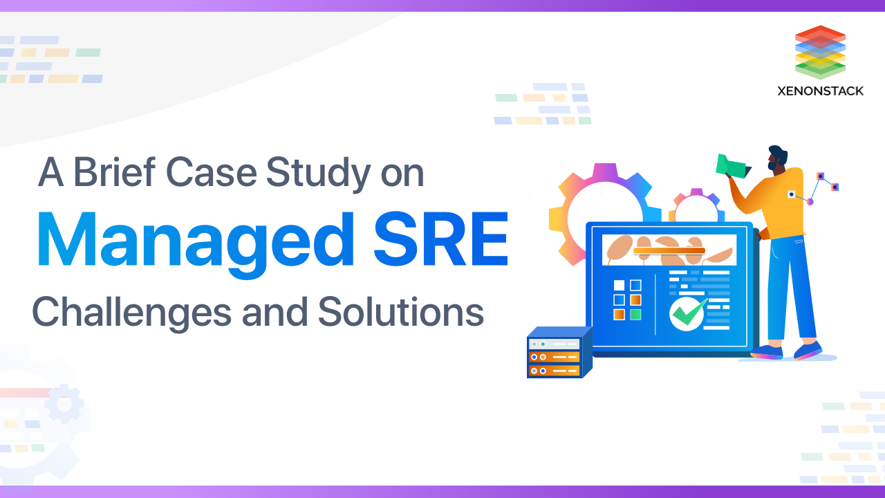 Understanding Managed SRE Challenges and Solutions