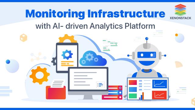 Enabling AI-driven Platform in Infrastructure Management