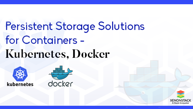 Persistent Storage Strategies and Consulting for Kubernetes
