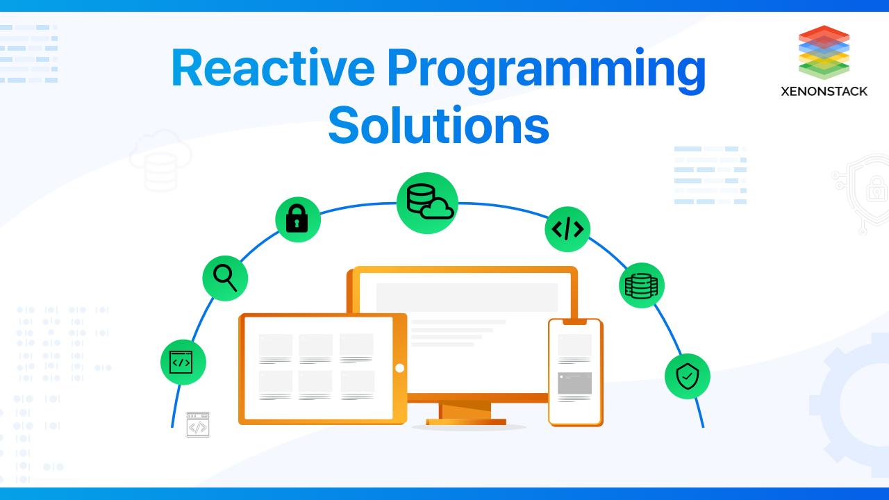 ComprehendingReactive Programming Solutions for Monitoring Platform