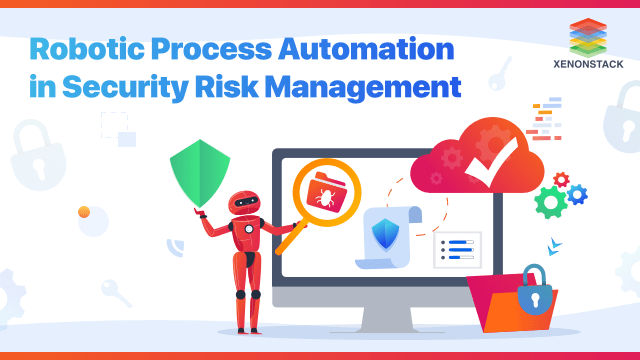 Understanding Robotic Process Automation in Cybersecurity