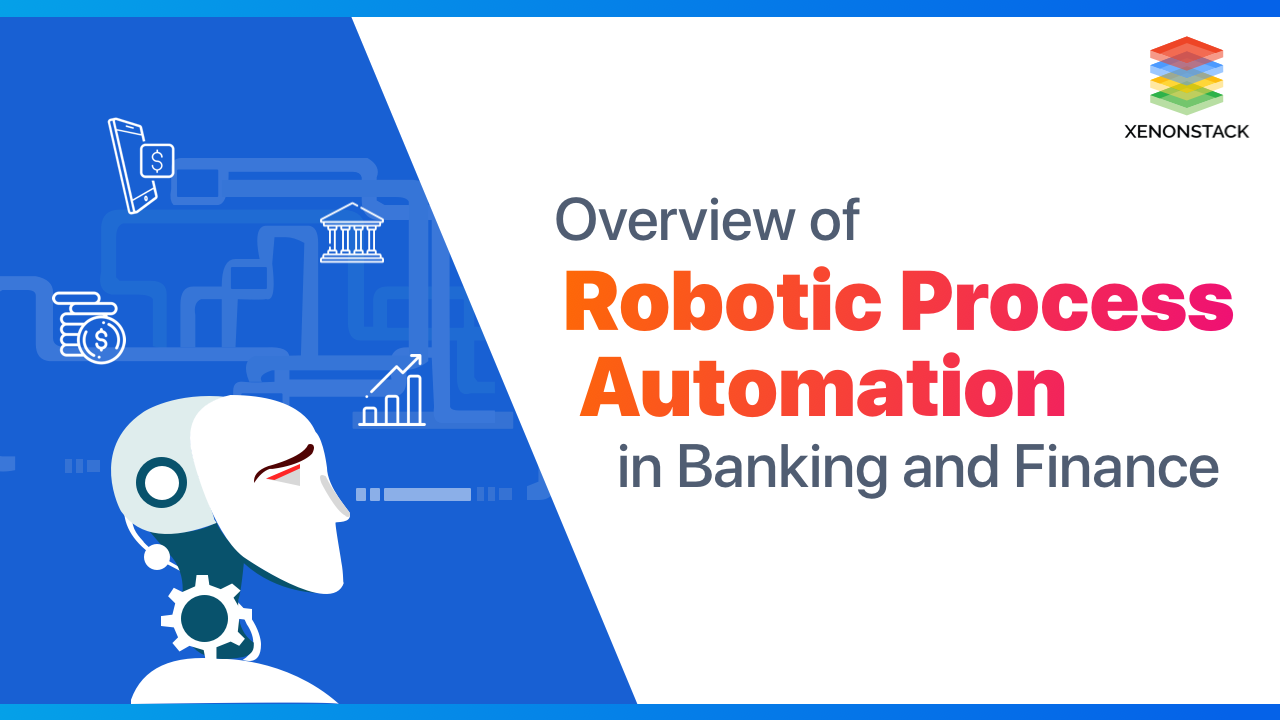Robotic Process Automation (RPA) for Financial Services