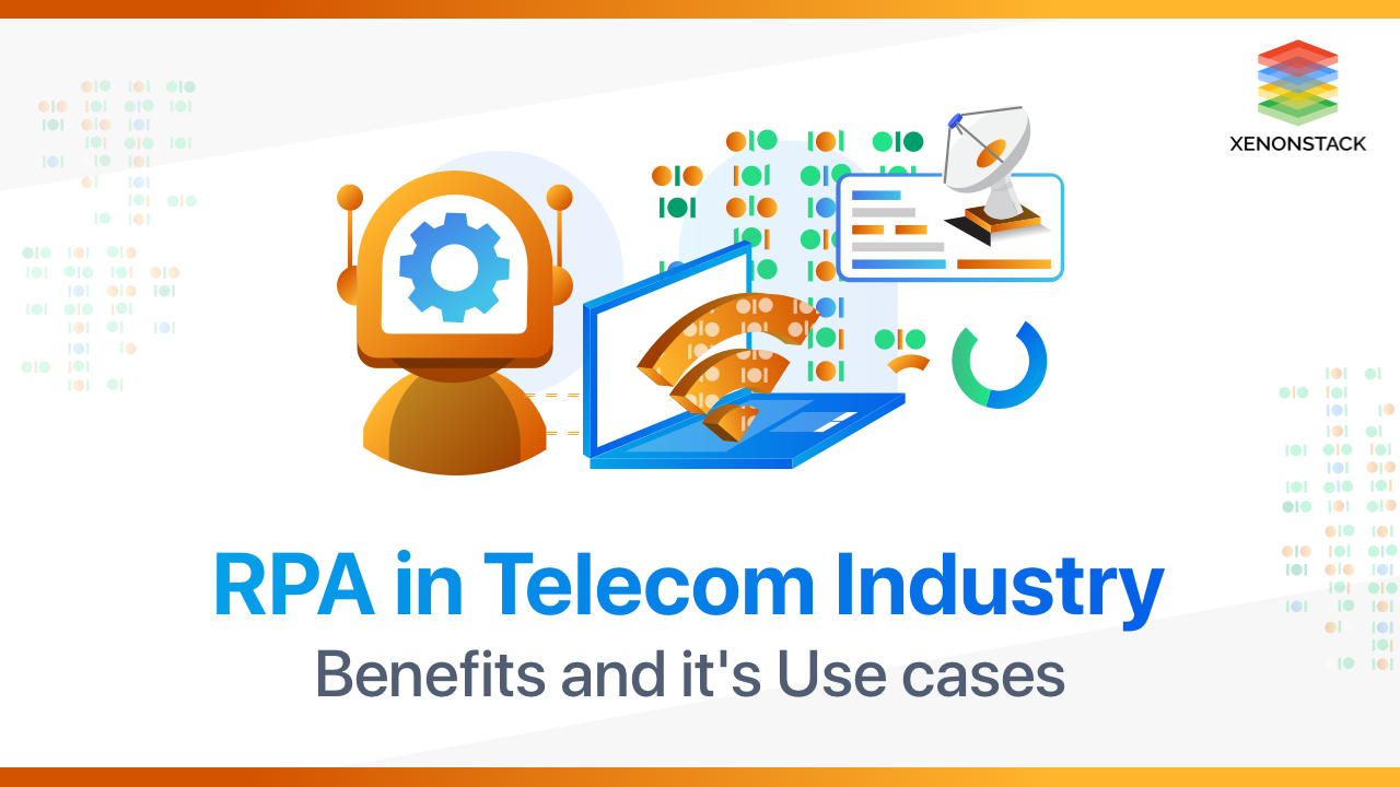 RPA (Robotic Process Automation) in Telecom Industry