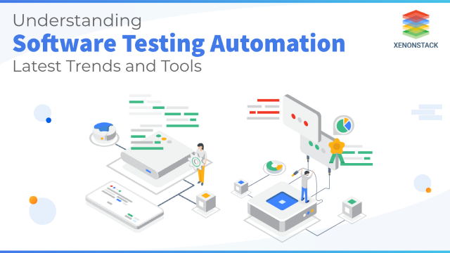 Software Testing Automation Tools and Latest Trends 2021