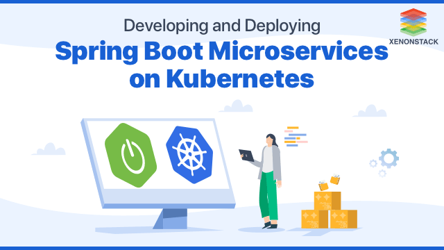 Overview of Developing and Deploying Spring Boot Microservices