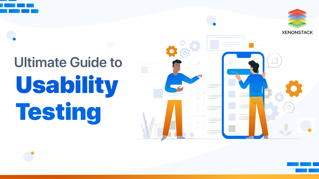 Understanding the Usability Testing Methods and Tools