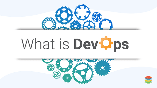 Overview of What is DevOps and it's Processes?